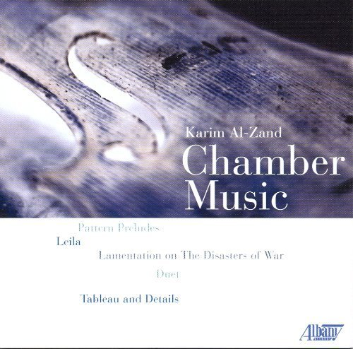 Karim Al-Zand: Chamber Music by Unknown (2009-08-01)