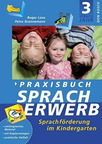 Praxisbuch Spracherwerb 3: Sprachförderung im Kindergarten. Lieder und Kopiervorlagen: BD 3
