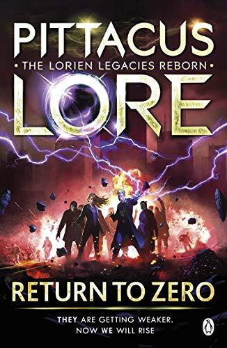 Return to Zero: Lorien Legacies Reborn (English Edition)