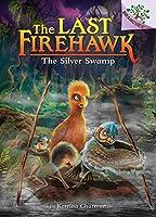 The Silver Swamp (The Last Firehawk)