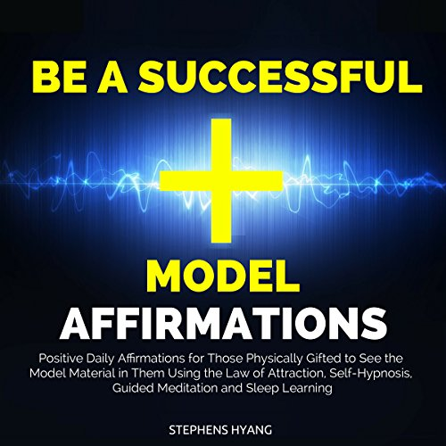 Be a Successful Model Affirmations cover art