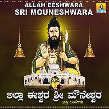 Allah Eeshwara Sri Mouneshwara