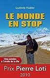 Le monde en stop - Cinq années à l'école de la vie (R CITS) - Format Kindle - 9782915002737 - 7,99 €