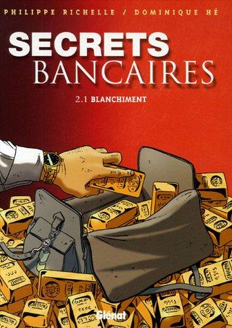 Secrets Bancaires - Tome 2.1: Blanchiment