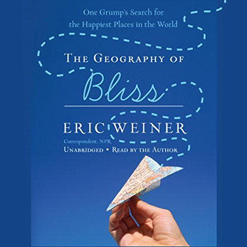 The Geography of Bliss audiobook cover art