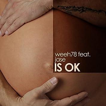 Is Ok (feat. JASE)