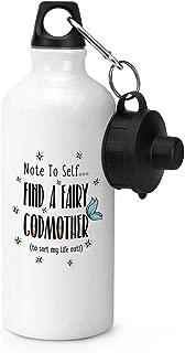 Note to Self Find A Fairy Godmother Botella de Agua Deportiva de Acero Inoxidable, 21 onzas, Color Blanco