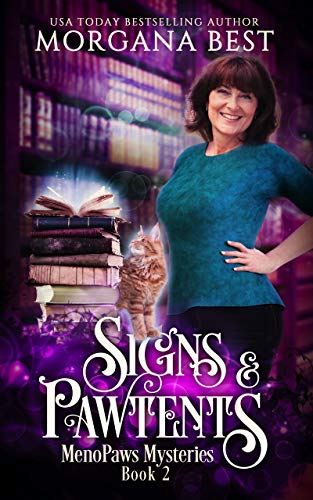 Signs and Pawtents: A Paranormal Women's Fiction Cozy Mystery (MenoPaws Mysteries Book 2) by [Morgana Best]