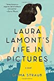 Laura Lamont's Life in Pictures by Emma Straub (2013-07-02)