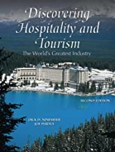By Jack D. Ninemeier - Discovering Hospitality and Tourism: The World's Greatest Industry: 2nd (second) Edition
