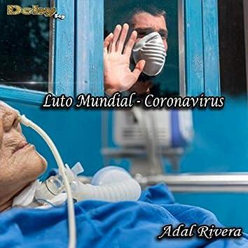 Luto Mundial: Coronavirus