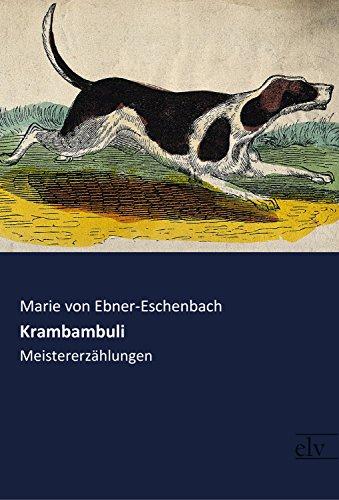 Krambambuli: Meistererzählungen