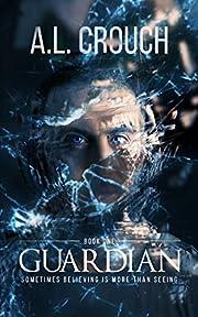 Guardian (Guardian Series Book 1)