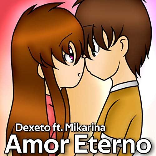Dexeto & Mikarina