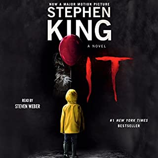 It                   By:                                                                                                                                 Stephen King                               Narrated by:                                                                                                                                 Steven Weber                      Length: 44 hrs and 55 mins     37,237 ratings     Overall 4.7