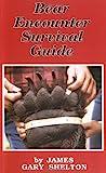 Bear Encounter Survival Guide