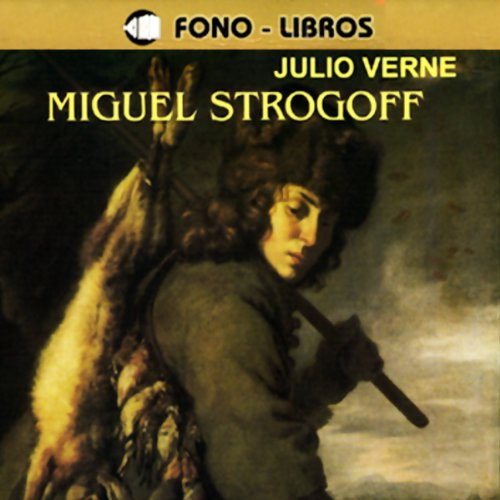 Miguel Strogoff [Michael Strogoff] audiobook cover art