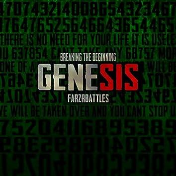 Genesis (Breaking the Beginning)