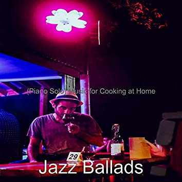 (Piano Solo) Music for Cooking at Home