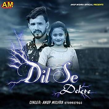 Dil Se Delete (Bhojpuri Song)