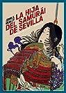 La hija del samurái de Sevilla par Healey