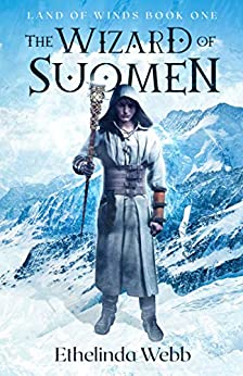 The Wizard of Suomen (Land of Winds Book 1) by [Ethelinda Webb]