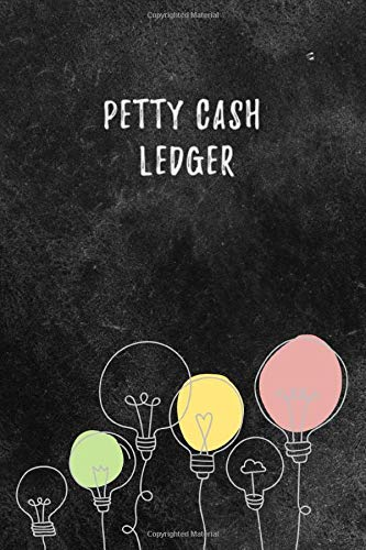 Petty Cash Ledger: Petty Cash Book Ledger Record Keeping Payment for Manage Personal, Business Accounts : Elegant Black Design 1