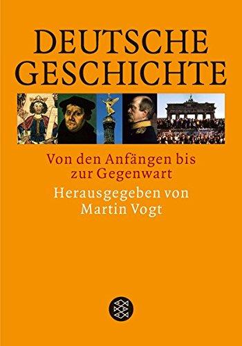 Deutsche Geschichte: Von den Anfängen bis zur Gegenwart