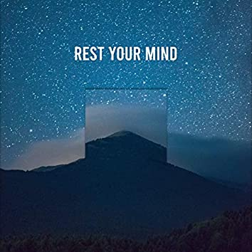 #21 RainSounds to Rest Your Mind