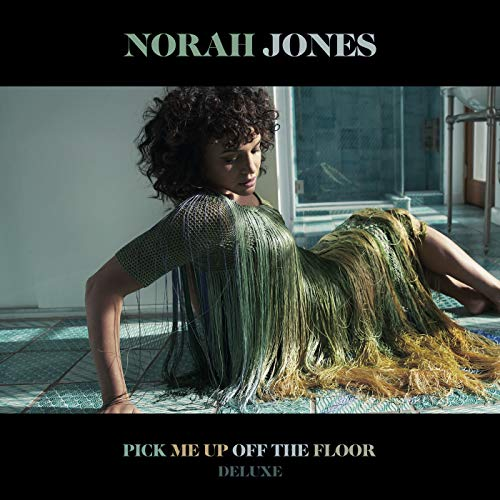 Pick Me Up Off The Floor (Deluxe Edition)