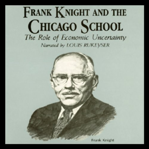 Audible版『Frank Knight and the Chicago School 』 | Dr. Arthur ...