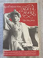 Mata Hari: The True Story