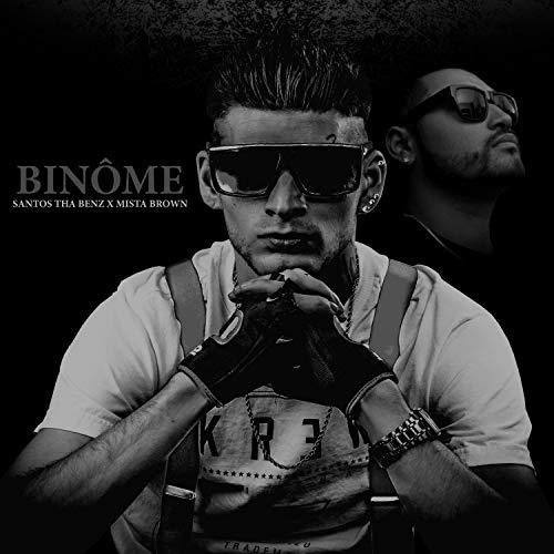 Binôme (feat. Mista Brown) [Explicit]