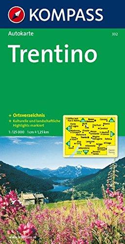 Trentino: Autokarte mit Gemeindeverzeichnis. 1:125000 (KOMPASS-Autokarten, Band 332)