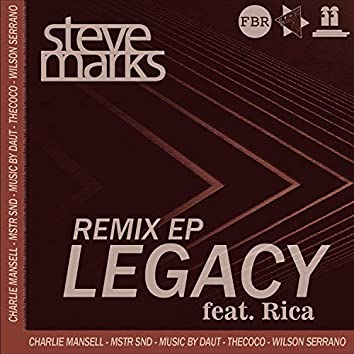 Legacy The Remixes (feat. Rica)