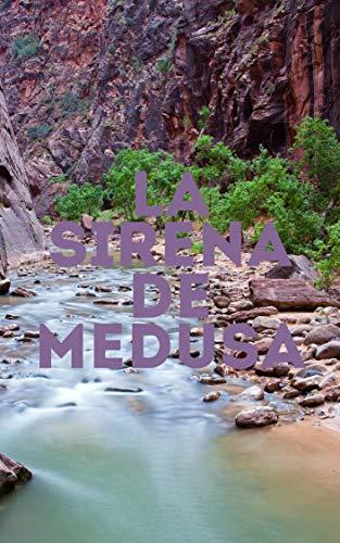La sirena de medusa (Spanish Edition)