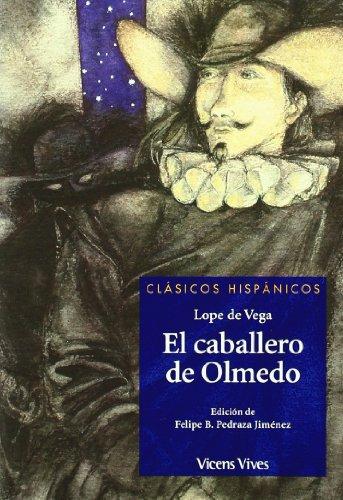 El Caballero De Olmedo N/c (Clásicos Hispánicos) - 9788431636685