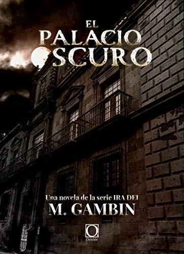 El palacio oscuro de Mariano Gambin