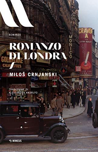 Romanzo di Londra (Elit - Letteratura europea Vol. 18)