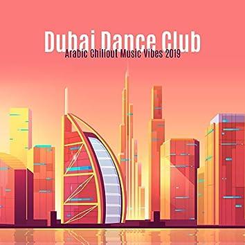 Dubai Dance Club Arabic Chillout Music Vibes 2019