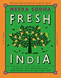 Fresh India: 130 Quick, Easy and Delicious Vegetarian Recipe