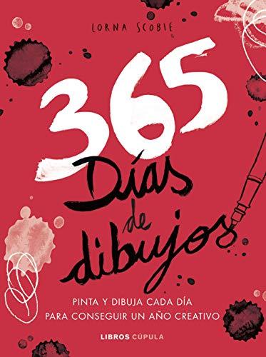 365 días de dibujos: Pinta y dibuja cada día para conseguir un año creativo (Hobbies)