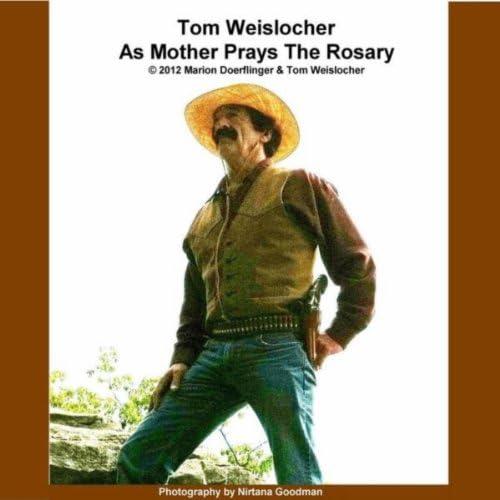 Tom Weislocher