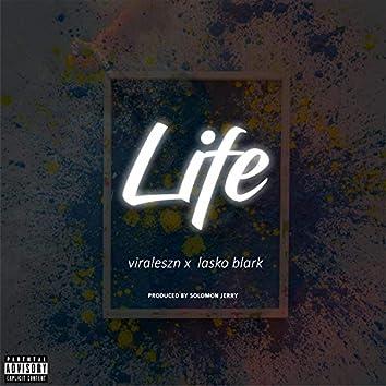 Life (feat. Lasko Blark)