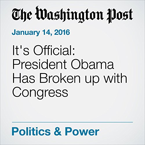 『It's Official: President Obama Has Broken up with Congress』のカバーアート