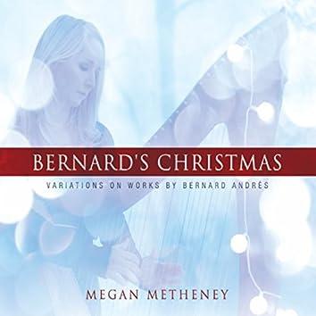 Bernard's Christmas: Variations On Works By Bernard Andres
