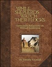 While Shepherds Watch Their Flocks by Tim Laniak (2008-09-15)