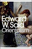 Orientalism: Western Conceptions of the Orient (Penguin Modern Classics) - Edward W. Said