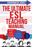 Best Esl Books - The Ultimate ESL Teaching Manual: No textbooks, minimal Review