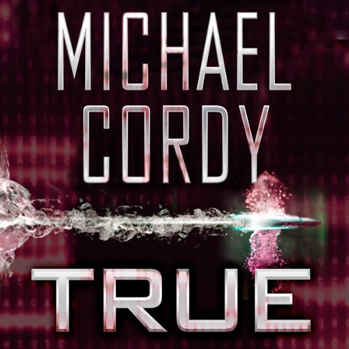 True                   By:                                                                                                                                 Michael Cordy                               Narrated by:                                                                                                                                 Jim Barclay                      Length: 10 hrs and 26 mins     3 ratings     Overall 4.7
